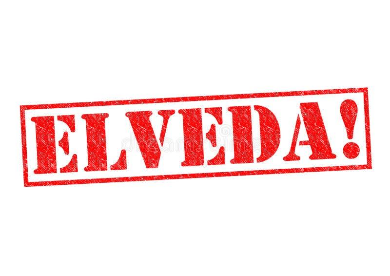 ELVEDA! ilustração do vetor