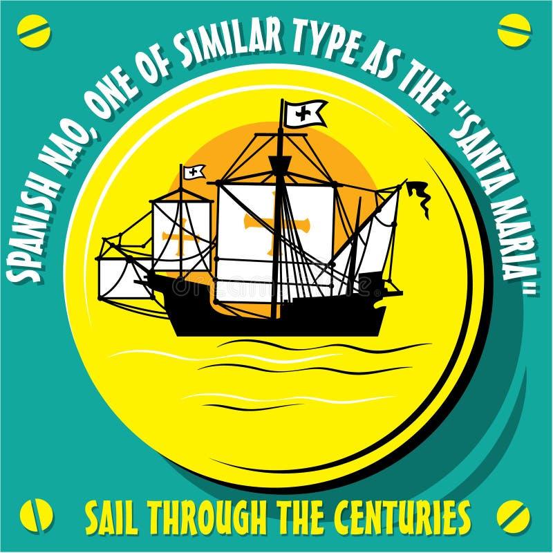 Embarcação do veleiro um nativo da NAO espanhola ilustração royalty free