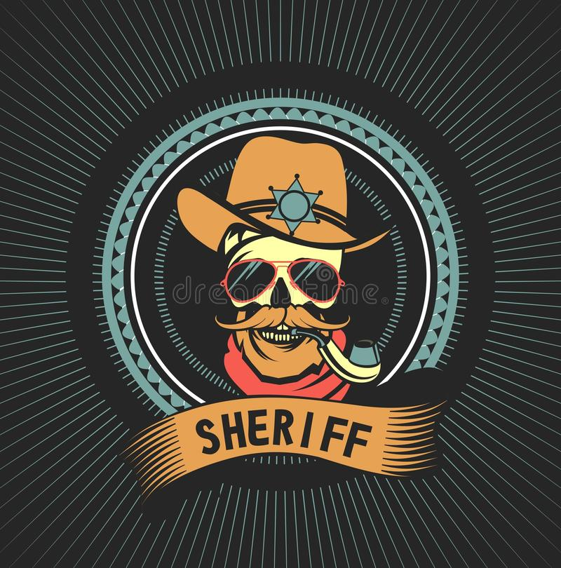 Emblem dead sheriff. Vector emblem steep dead sheriff skull in retro style stock illustration