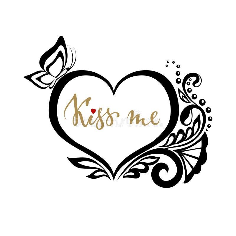 Embrassez-moi calligraphie tirée par la main et balayez le lettrage de stylo avec le coeur de silhouette des fleurs de dentelle illustration de vecteur