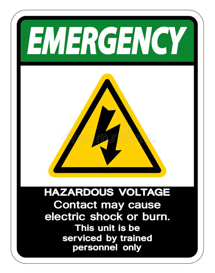 Emergency Hazardous Voltage Contact May Cause Electric Shock Or Burn Isolate On White Background,Vector Illustration. Emergency Hazardous Voltage Contact May royalty free illustration