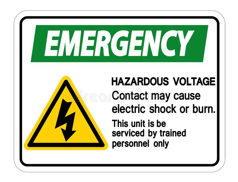 Emergency Hazardous Voltage Contact May Cause Electric Shock Or Burn Sign Isolate On White Background,Vector Illustration. Safety, dangerous, high, electricity royalty free illustration