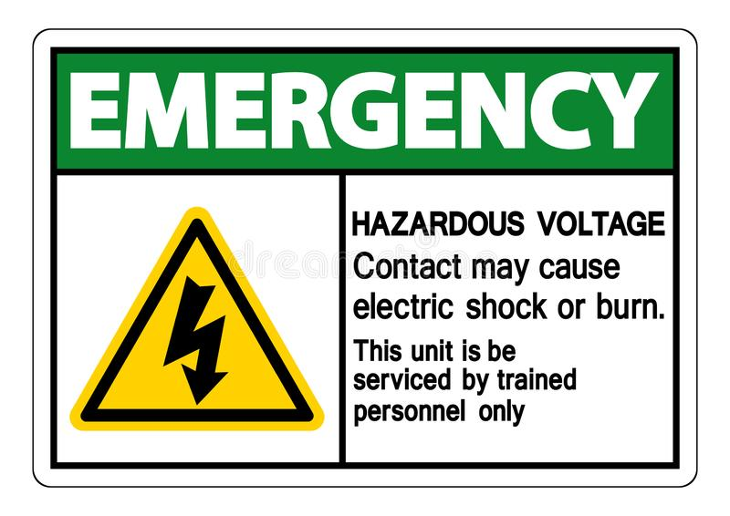 Emergency Hazardous Voltage Contact May Cause Electric Shock Or Burn Sign Isolate On White Background,Vector Illustration. Safety, dangerous, high, electricity stock illustration