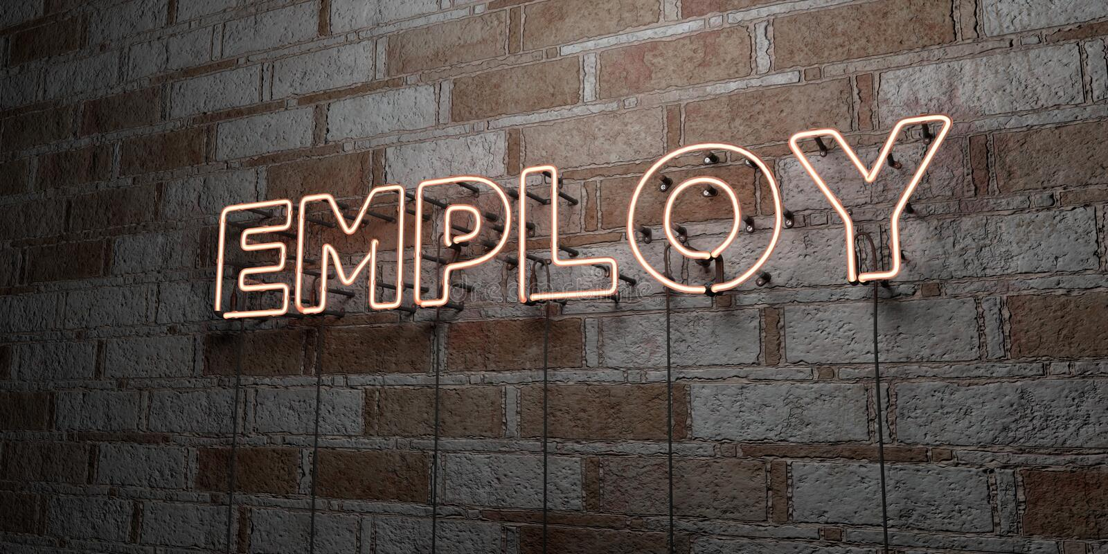 EMPLOY - Glowing Neon Sign on stonework wall - 3D rendered royalty free stock illustration. Can be used for online banner ads and direct mailers royalty free illustration