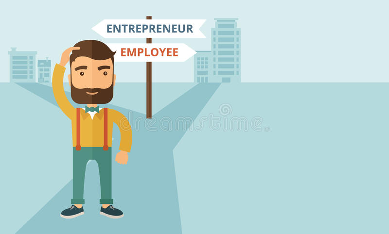 Employee to entrepreneur. A hipster Caucasian man change career directions employee to entrepreneur street direction a sign of progress a big decision to make in vector illustration
