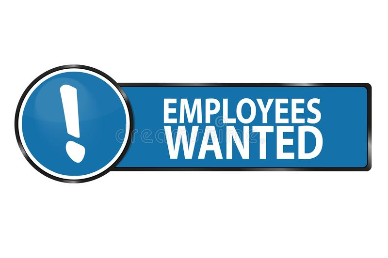 Employees Wanted Web Button - Vector Illustration - Isolated On White. Background vector illustration