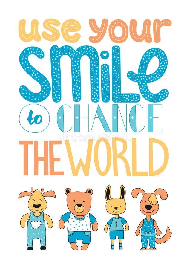 Employez votre sourire pour changer le monde tiré par la main dans le vecteur illustration de vecteur