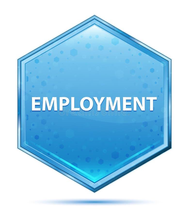 Employment crystal blue hexagon button. Employment Isolated on crystal blue hexagon button royalty free illustration