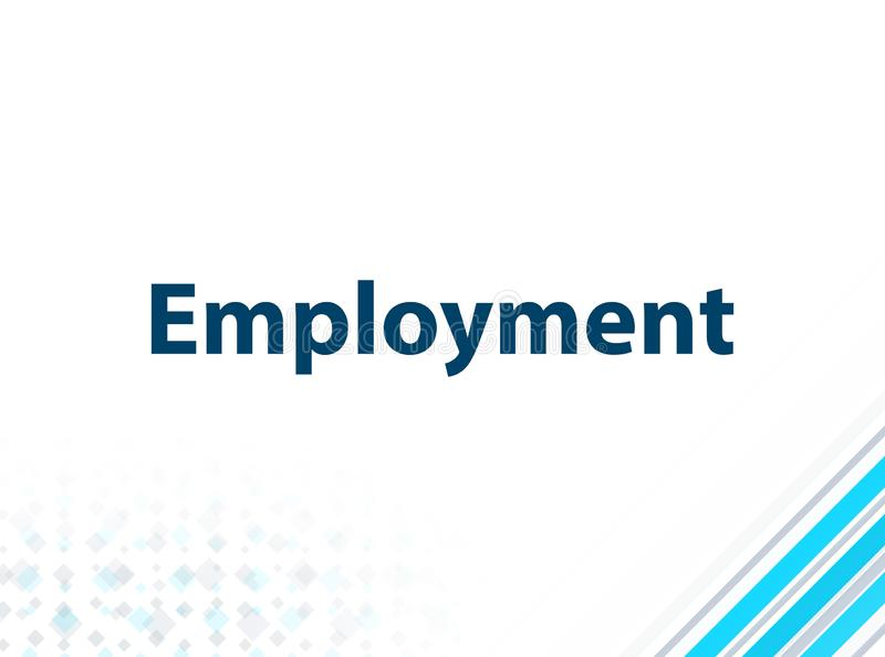 Employment Modern Flat Design Blue Abstract Background. Employment Isolated on Modern Flat Design Blue Abstract Background stock illustration