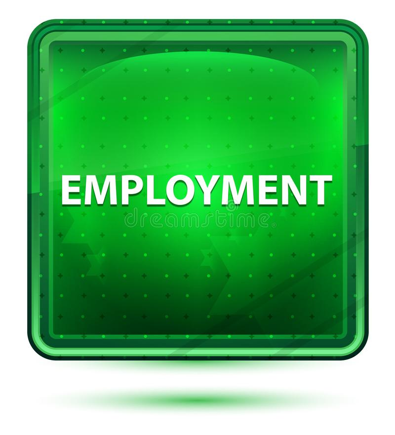 Employment Neon Light Green Square Button. Employment Isolated on Neon Light Green Square Button royalty free illustration