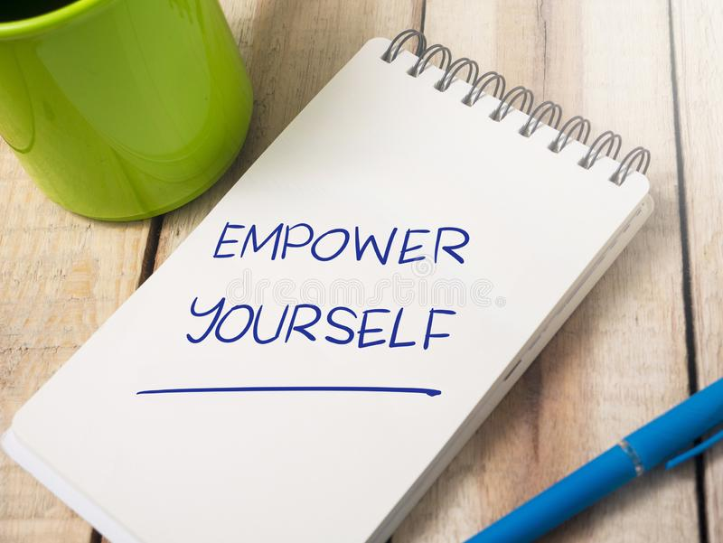 Empower Yourself, Motivational Words Quotes Concept stock image