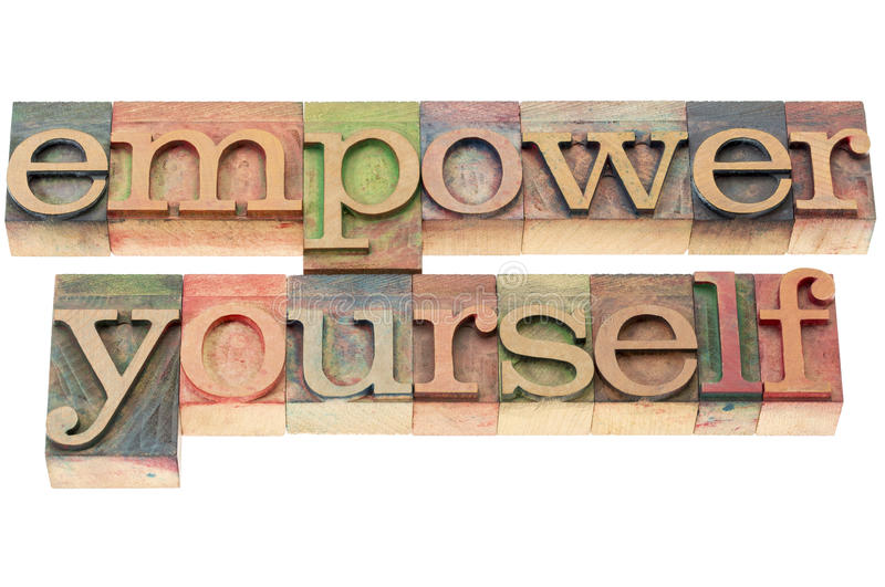 Empower yourself in wood type royalty free stock images