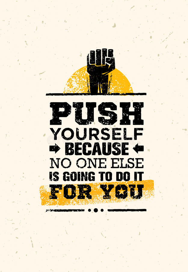 Empurre-se porque ninguém Else Is Going To Do ele para você citações criativas da motivação do Grunge Conceito do vetor da tipogr ilustração stock