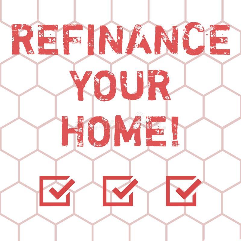 En écrivant l'apparence de note refinancez votre maison La présentation de photo d'affaires permettent à l'emprunteur d'obtenir u illustration de vecteur