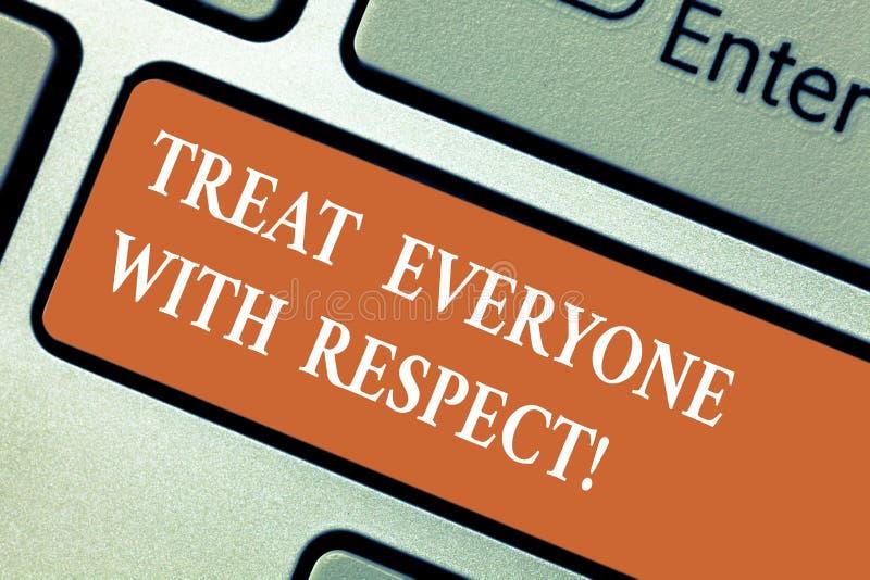 En écrivant l'apparence de note traitez chacun avec le respect La présentation de photo d'affaires soit respectueuse à d'autres o images libres de droits