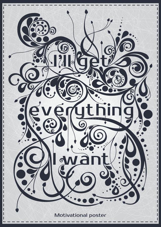 En affisch med bokstäver ska jag få allt som jag önskar den Motivational affischstilsorten, banret, vykort dekorativ text stock illustrationer