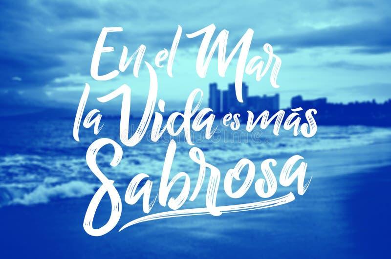 En el mąci losu angeles vida es mas sabrosa - Przy dennym życiem jest smakowity hiszpański tekst, Tradycyjny Łaciński zwrot royalty ilustracja