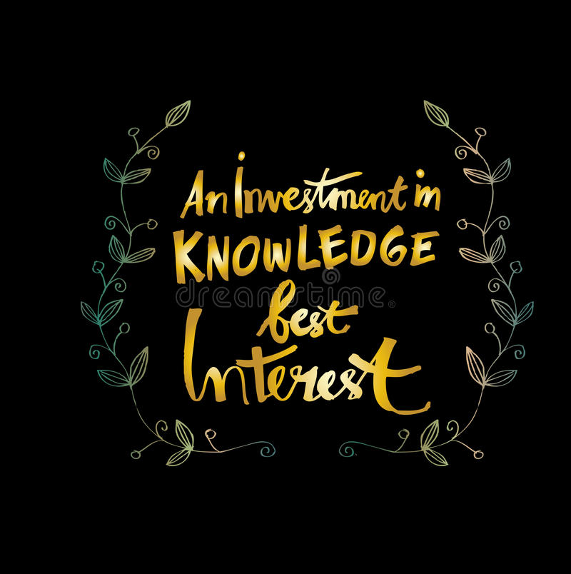 En investering i kunskap betalar alltid största vikt royaltyfri illustrationer