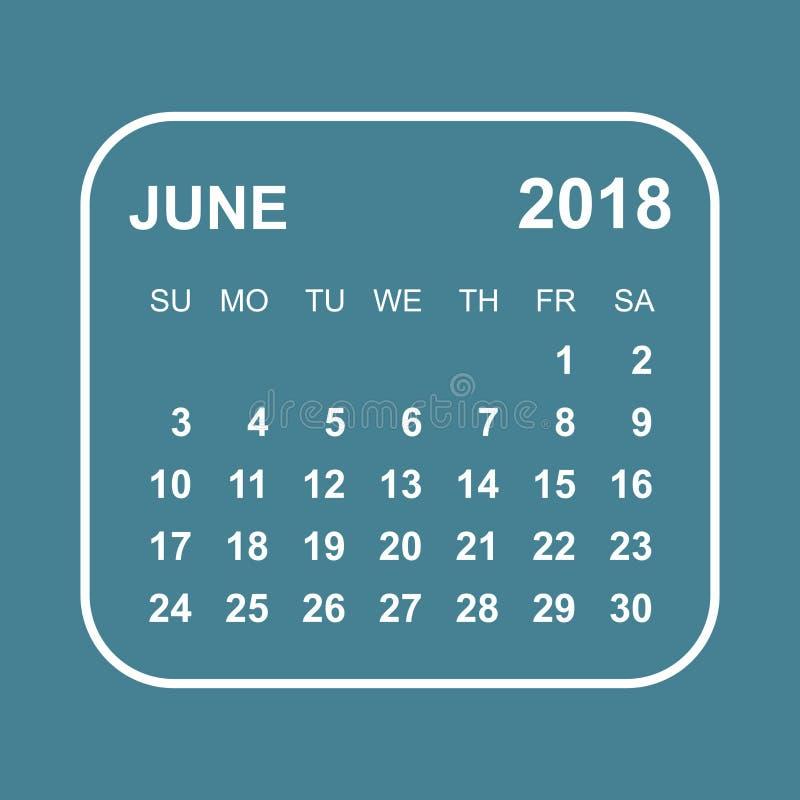 En junio de 2018 calendario Plantilla del diseño del planificador del calendario Comienzo de la semana stock de ilustración