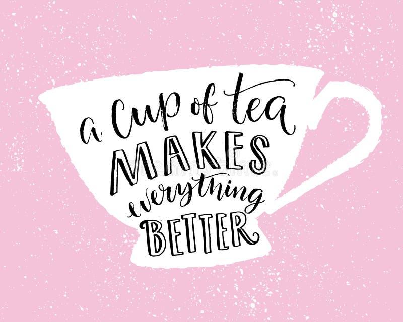 En kopp te gör allt bättre Roligt citationstecken, tryckdesign med handbokstäver i koppform på rosa bakgrund royaltyfri illustrationer
