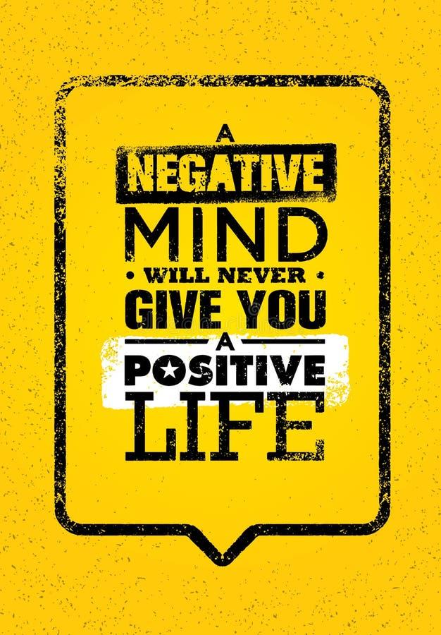 En negativ mening ska ge dig ett positivt liv aldrig Inspirerande idérik motivationcitationsteckenmall royaltyfri illustrationer