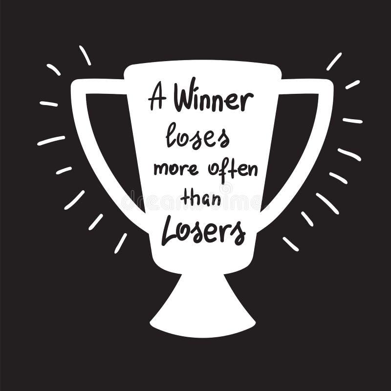 En vinnare förlorar oftare än motivational citationsteckenbokstäver för förlorare vektor illustrationer