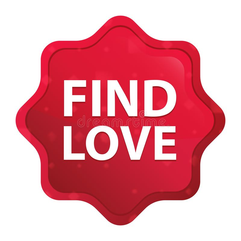 Encontre que o amor enevoado aumentou botão vermelho da etiqueta do starburst ilustração do vetor