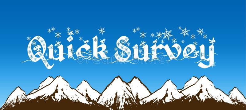 ENCUESTA RÁPIDA escrita con los copos de nieve en el cielo azul y el fondo nevoso de las montañas stock de ilustración