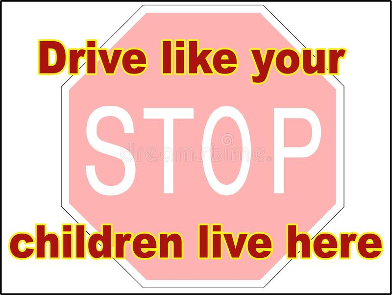 End-Antrieb wie Ihre Kinder leben hier die Datei mit 2 Vektoren, die Warnschilddruck-Wohnwagensiedlungsverlangsamung fährt vektor abbildung