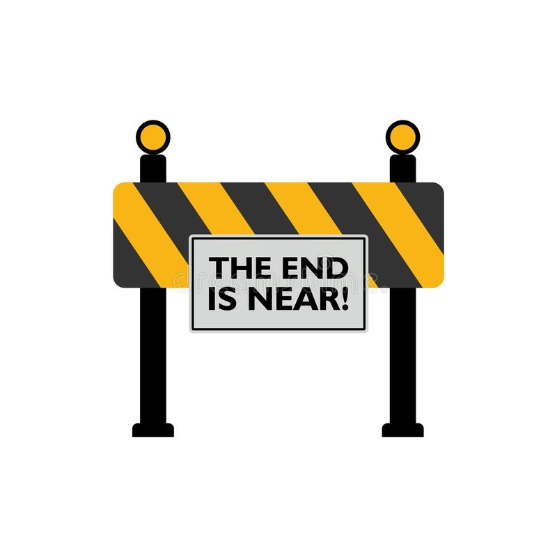 The End Is Near road sign. On white background stock illustration