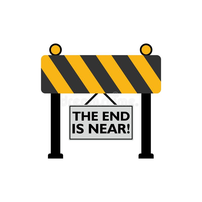 The End Is Near road sign. On white background vector illustration