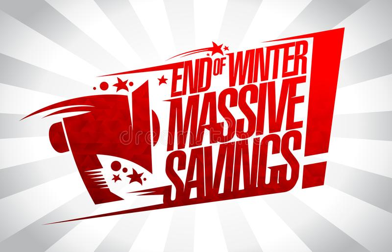End of winter massive savings sale banner. End of winter massive savings, sale vector banner concept royalty free illustration