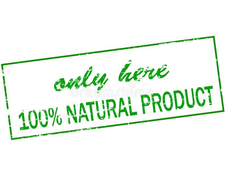 Endast här hundra procent naturprodukt stock illustrationer