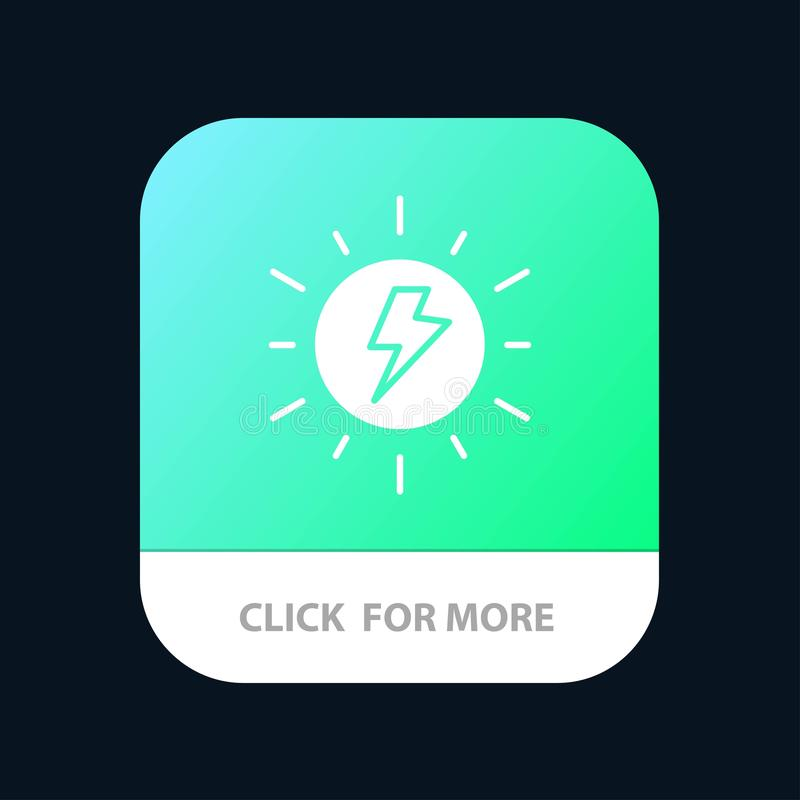 Energy, , Solar, Sun, Charge Mobile App Button. Android and IOS Glyph Version royalty free illustration