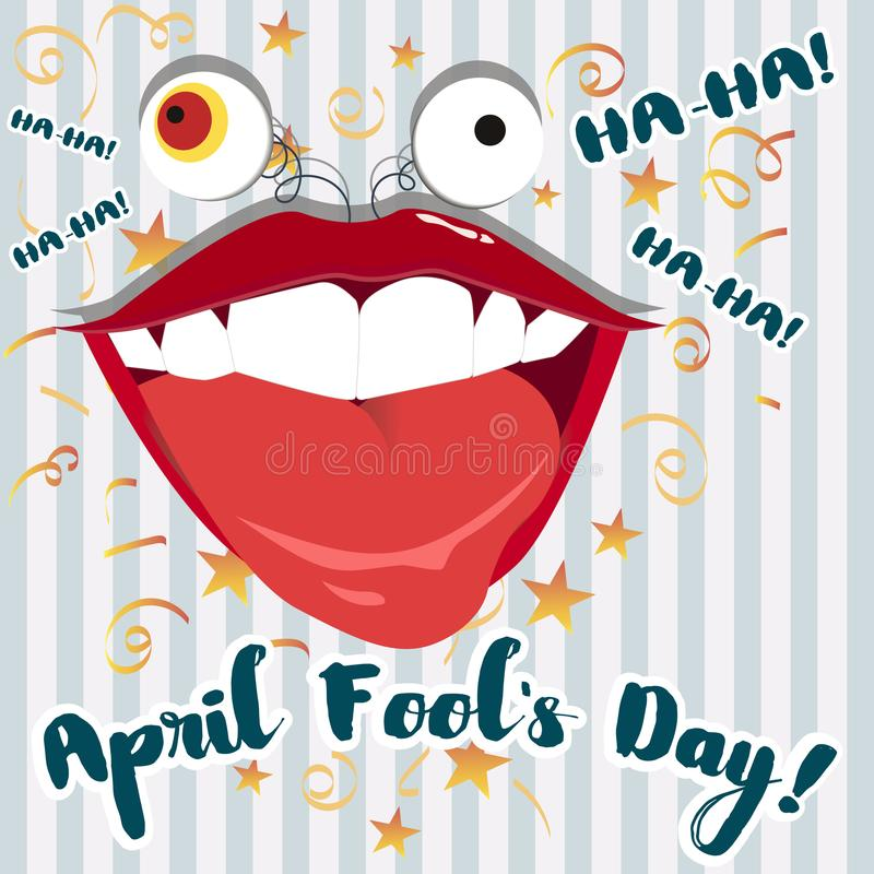 Engañe 1 de abril el ejemplo del día con la boca de risa grande ilustración del vector