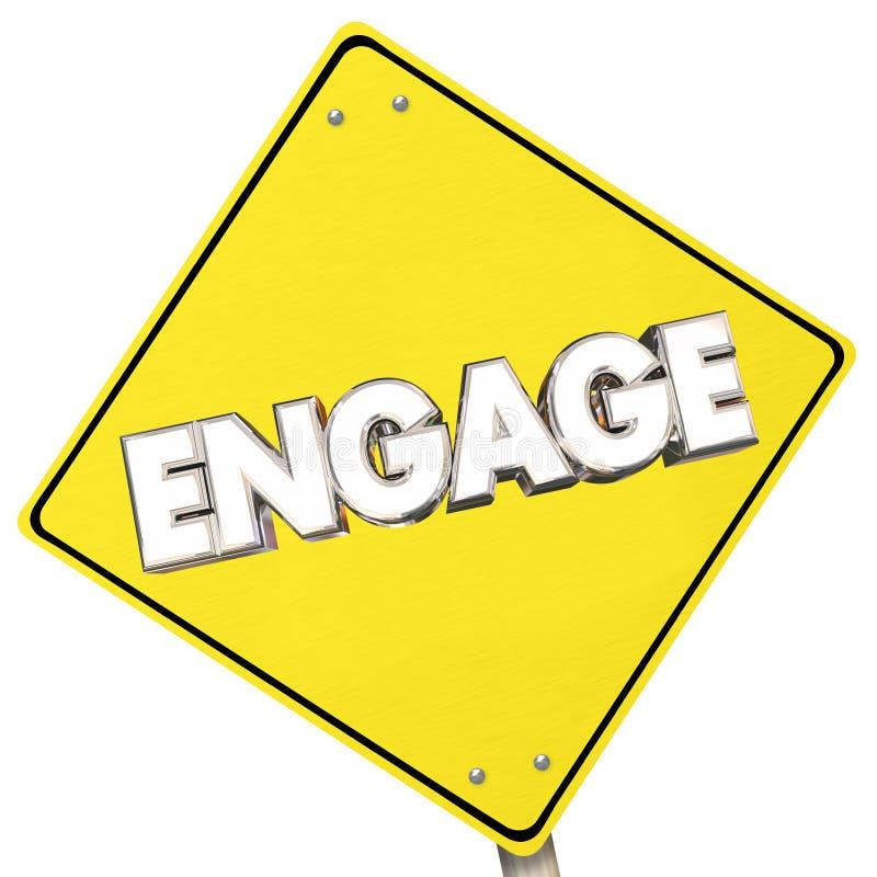 Engagez la route jaune de signe participent en avant Word illustration stock