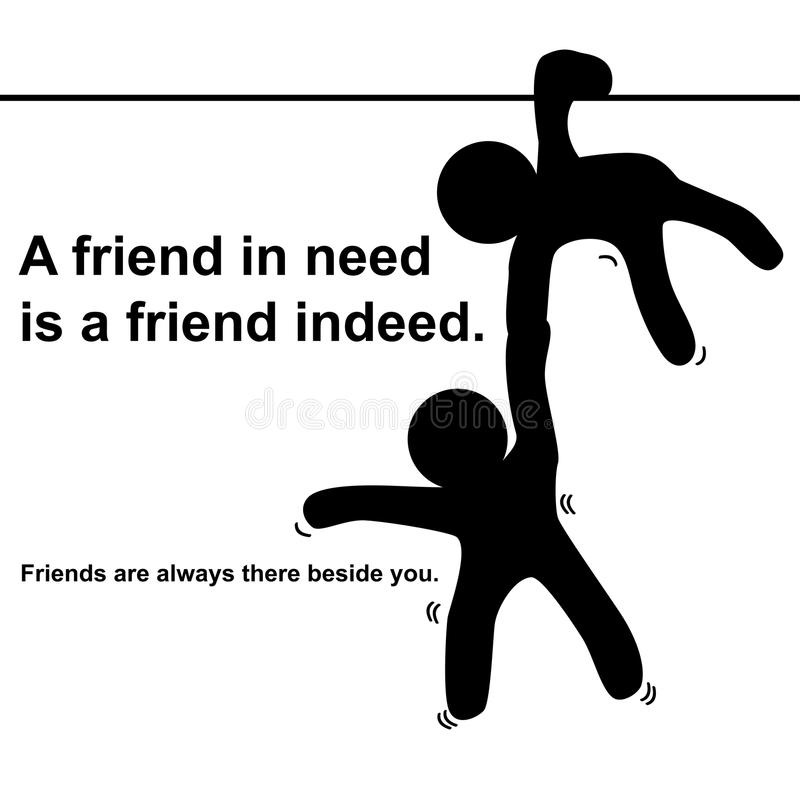 Engels gezegde: Een vriend in behoefte is inderdaad een vriend stock illustratie