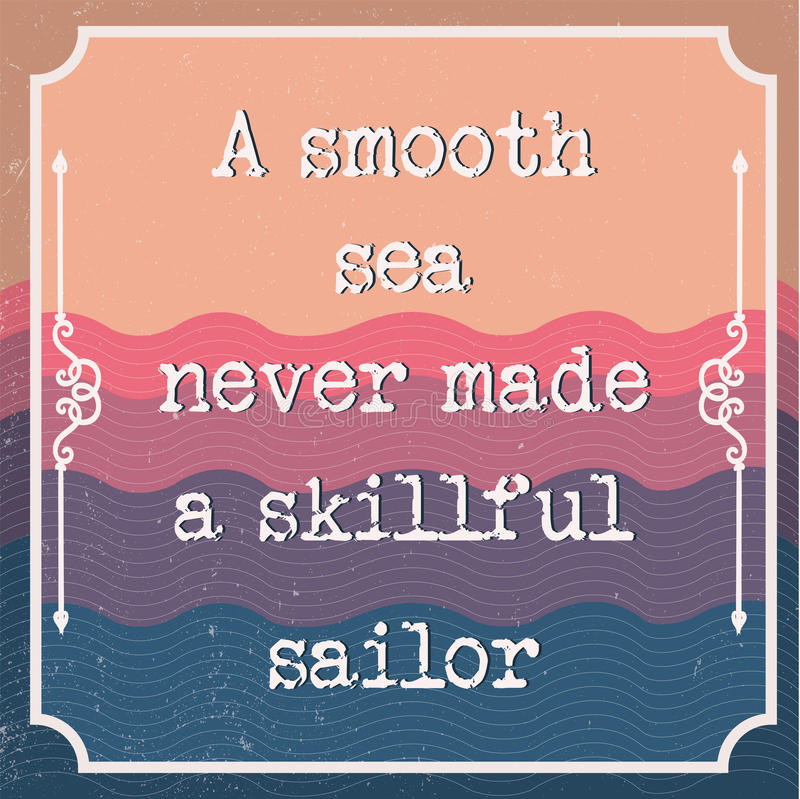 Engelskt säga för motivation Uppmuntrande citationstecken Ett slätt hav stock illustrationer