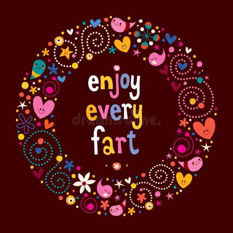 Enjoy Every. Funny design royalty free illustration