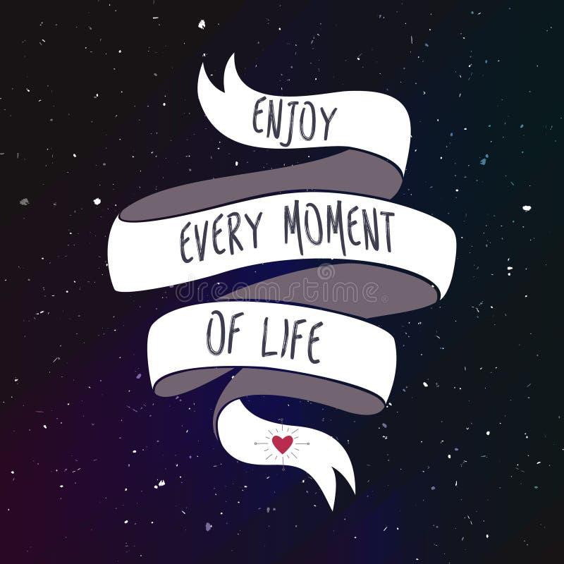 Enjoy every moment of life. Vector illustration vector illustration