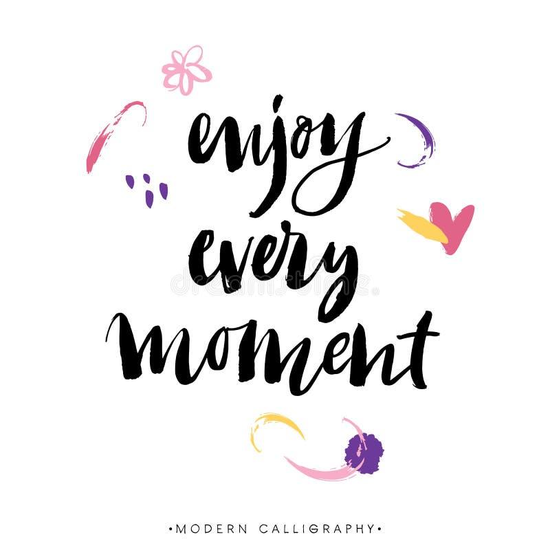 Enjoy every moment. Modern brush calligraphy. Lettering. Enjoy every moment. Modern brush calligraphy. Handwritten ink lettering. Hand drawn design elements vector illustration