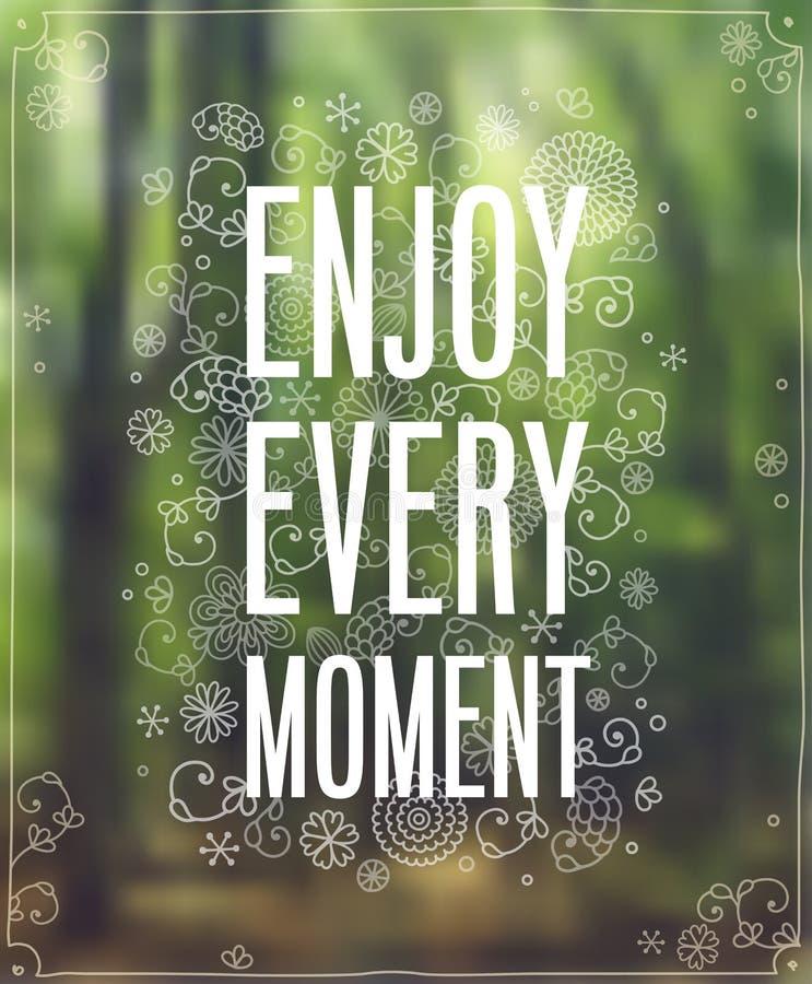 Enjoy Every Moment. Poster. Vector illustration stock illustration