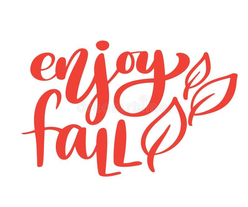 Enjoy fall hand lettering autumn phrase on orange Vector Illustration t-shirt or postcard print design, vector stock illustration