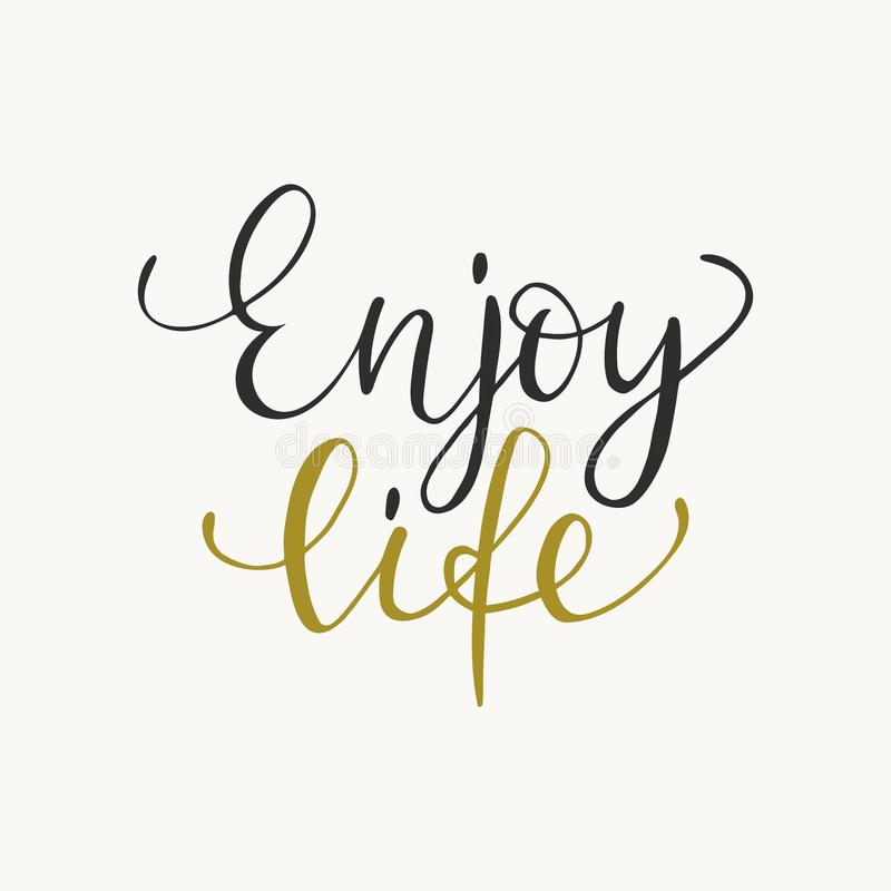 Free Enjoy Life Typography Phrase, Inspirational Quote, Slogan. Brush Calligraphy. T Shirt Graphics, Print Design. Isolated Stock Image - 139750751