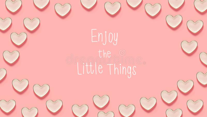 Enjoy The Little Things message with many heart dishes stock illustration