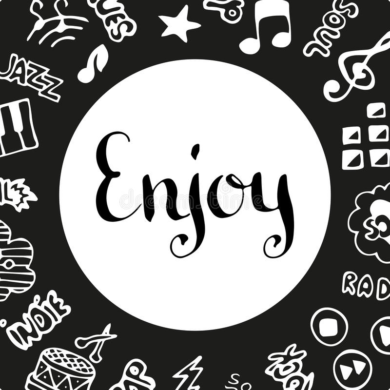 Enjoy music. Handwritten ink lettering. Hand drawn vector design elements. Music background stock illustration