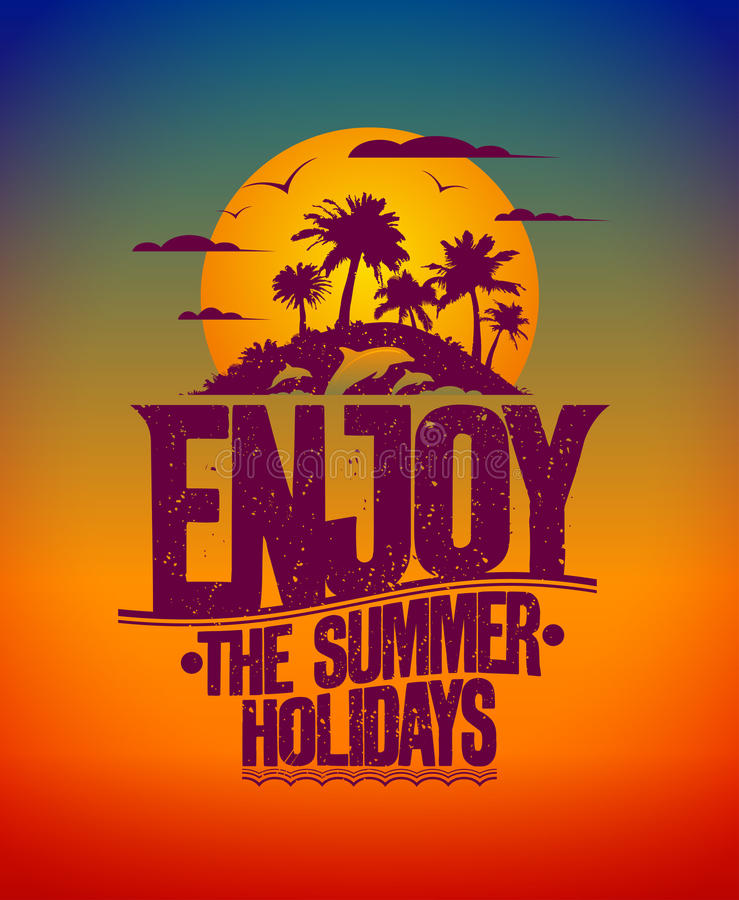 Download Enjoy The Summer Holidays Card Stock Vector