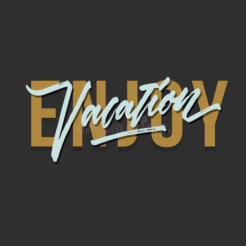 Free Enjoy Vacation Vintage Roughen Hand Made Brush Lettering Typography Illustration Poster Template Royalty Free Stock Photo - 115519875