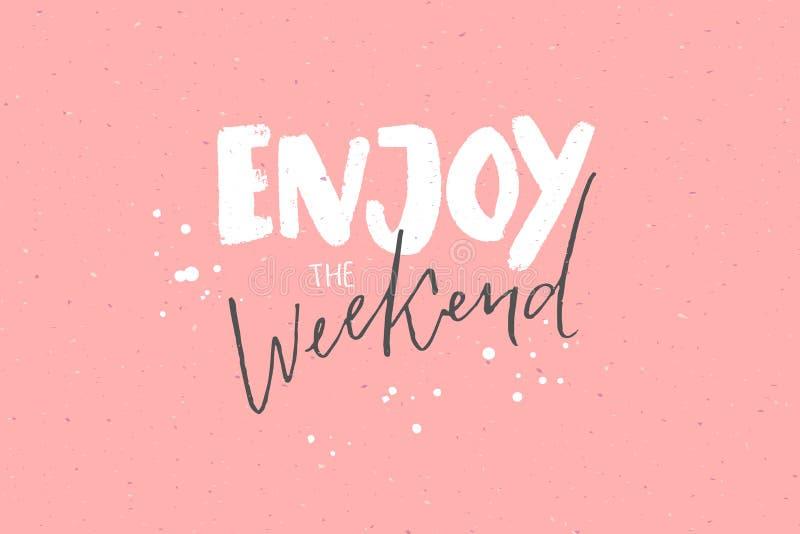 Enjoy the weekend. Inspirational caption, handwritten text on pastel pink background royalty free illustration
