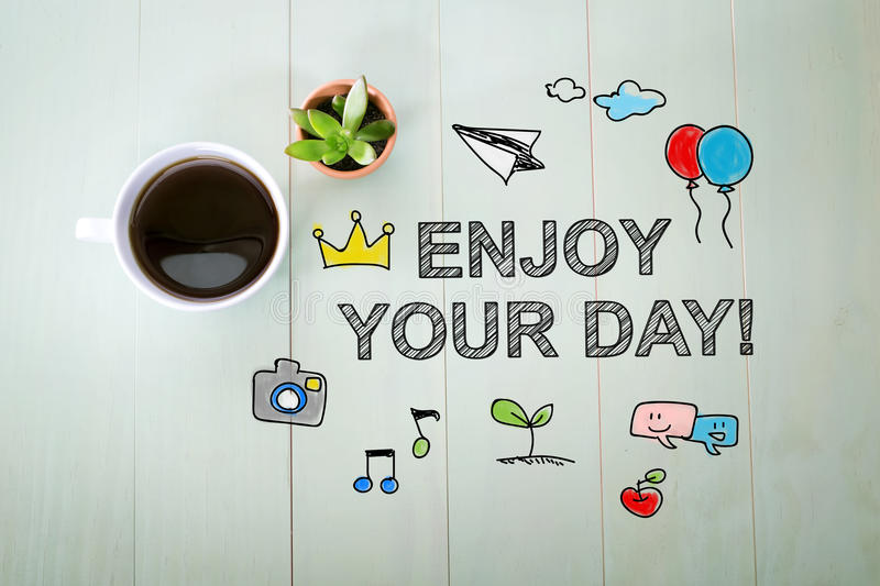 Enjoy your Day message with a cup of coffee stock photos